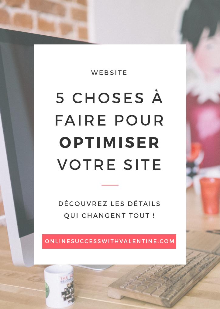 5 choses à faire pour optimiser votre site