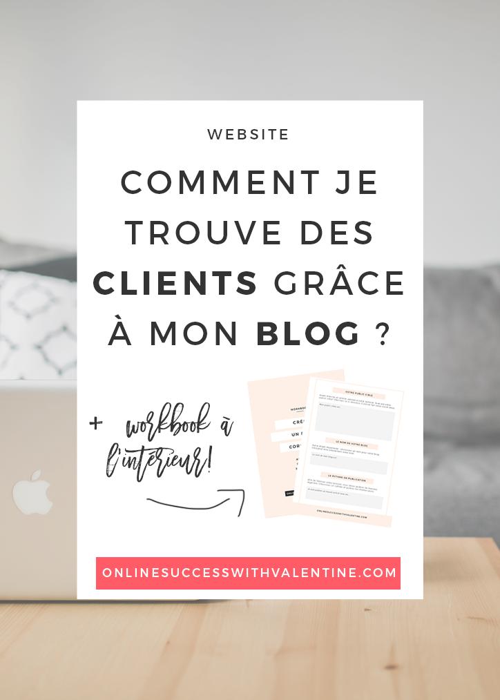 Comment je trouve des clients grâce à mon blog ?