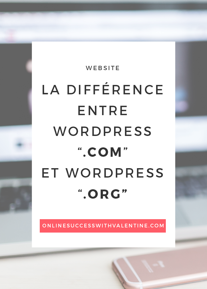 Quelle est la différence entre WordPress.com et WordPress.org ?