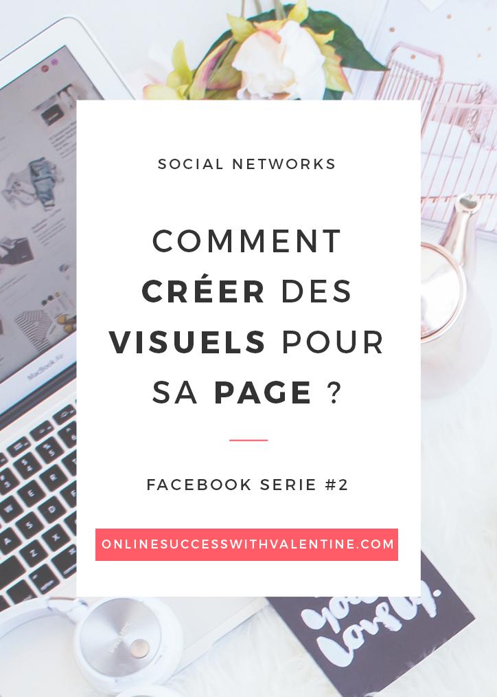 Comment créer des visuels pour sa page Facebook ?