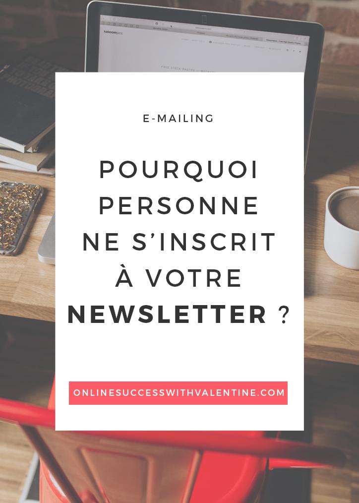 Pourquoi personne ne s'inscrit à votre newsletter ?