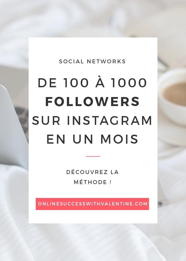 Comment je suis passée de 100 à 1000 followers sur Instagram en 1 mois