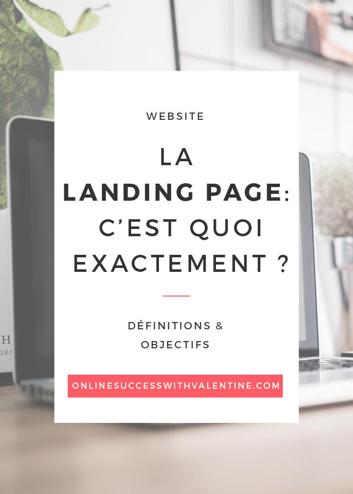 La landing page : c'est quoi exactement?