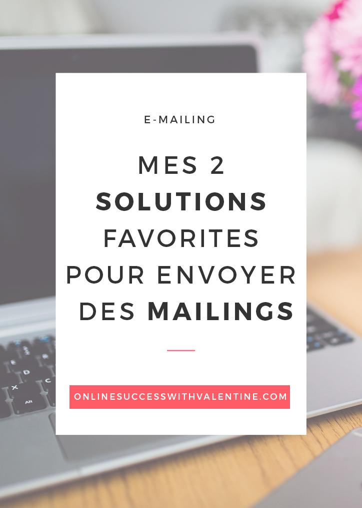 Mes 2 solutions favorites pour envoyer des mailings