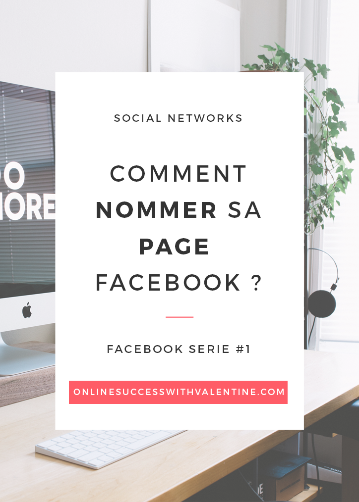 Comment nommer sa page Facebook ?