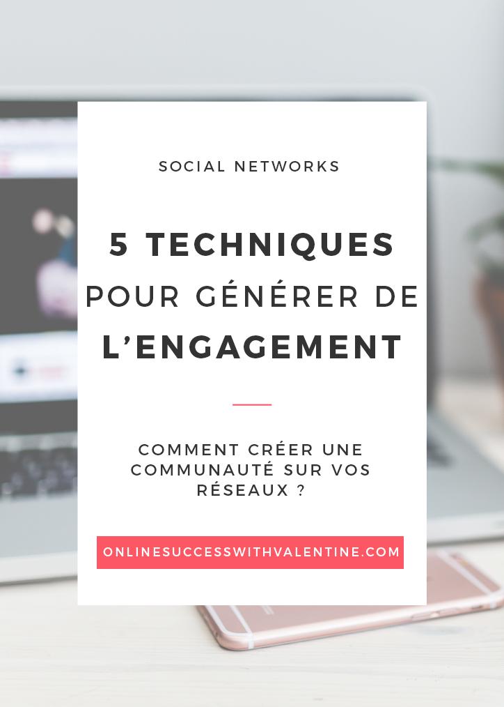 5 techniques pour générer de l'engagement
