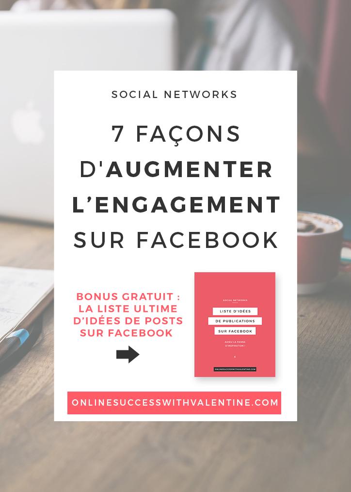 7 façons d'augmenter votre engagement sur Facebook