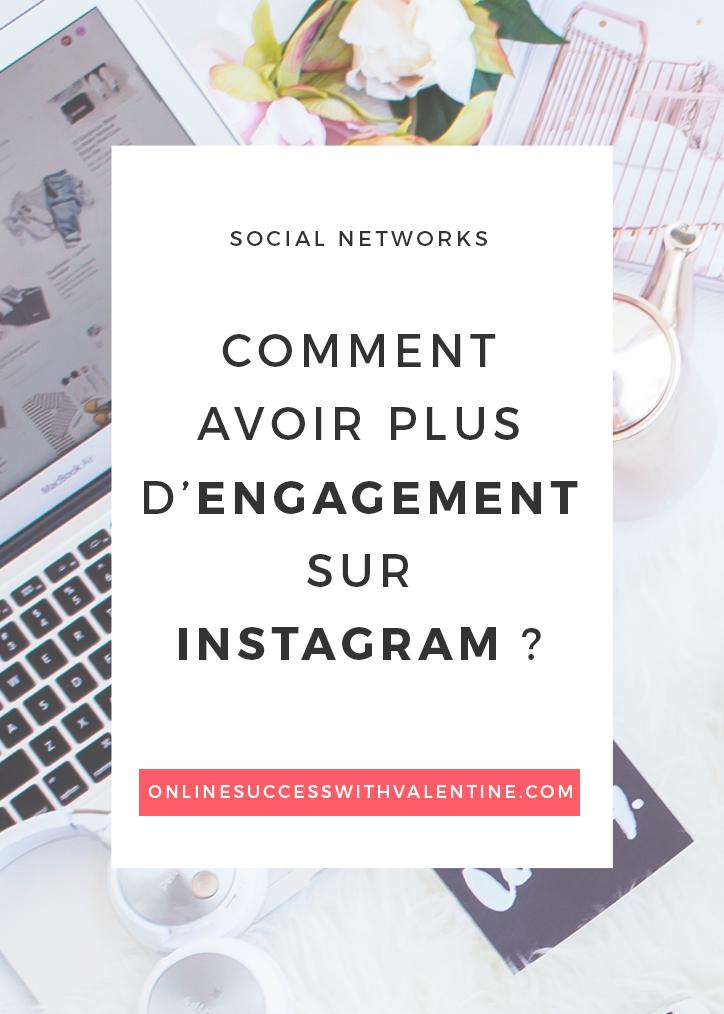 Comment avoir plus d'engagement sur Instagram ?