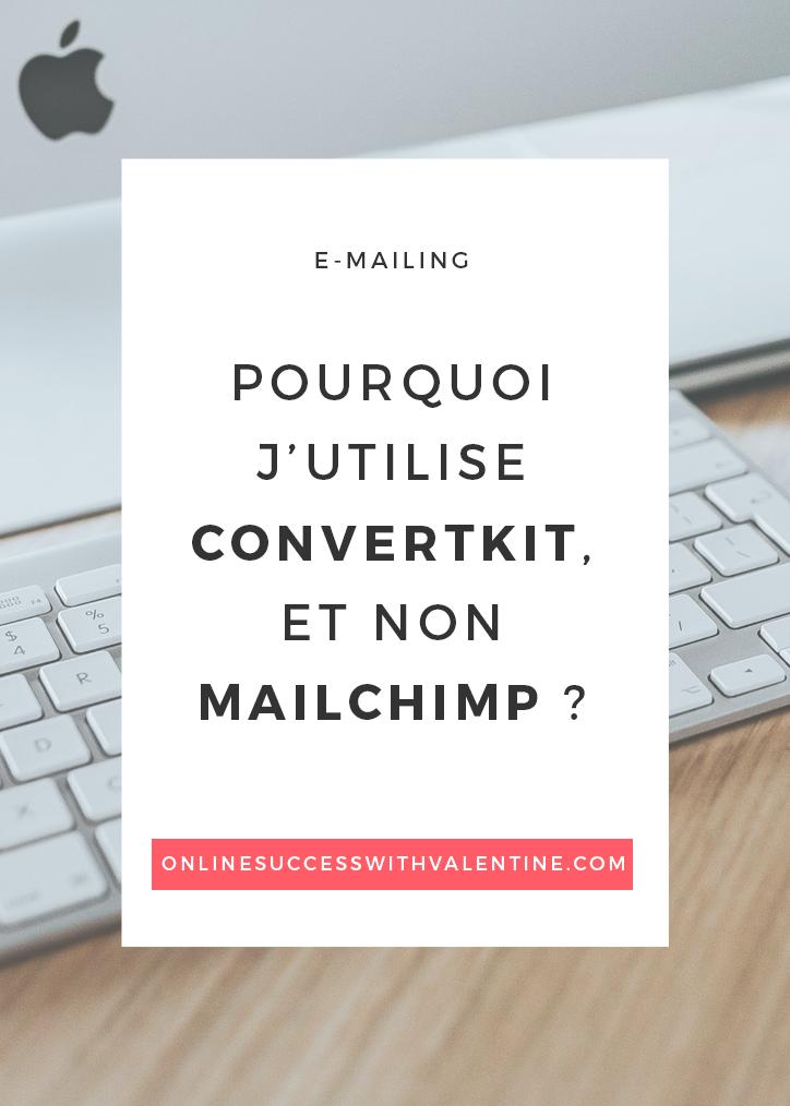 Pourquoi j'utilise ConvertKit, et non MailChimp ?