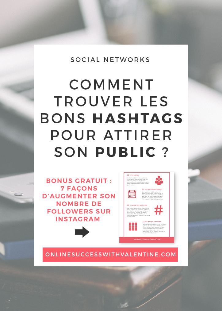 Comment trouver les bons hashtags pour attirer son public sur Instagram ?