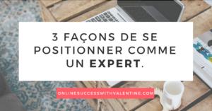 FB_3_facons_se_positionner_comme_expert